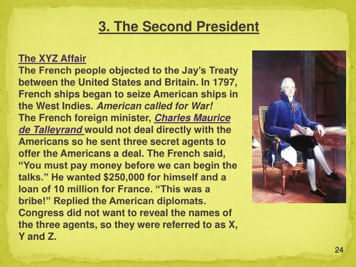 3. The Second President
