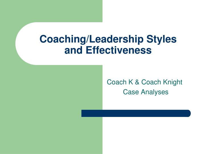 coaching leadership styles and effectiveness n.