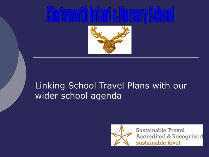 linking school travel plans with our wider school agenda n.