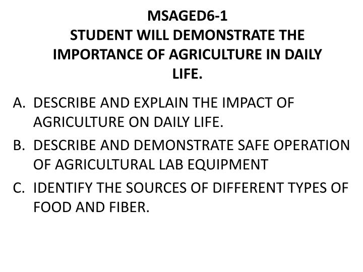 msaged6 1 student will demonstrate the importance of agriculture in daily life n.