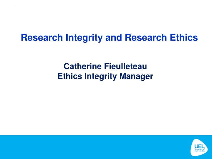 research integrity and research ethics n.