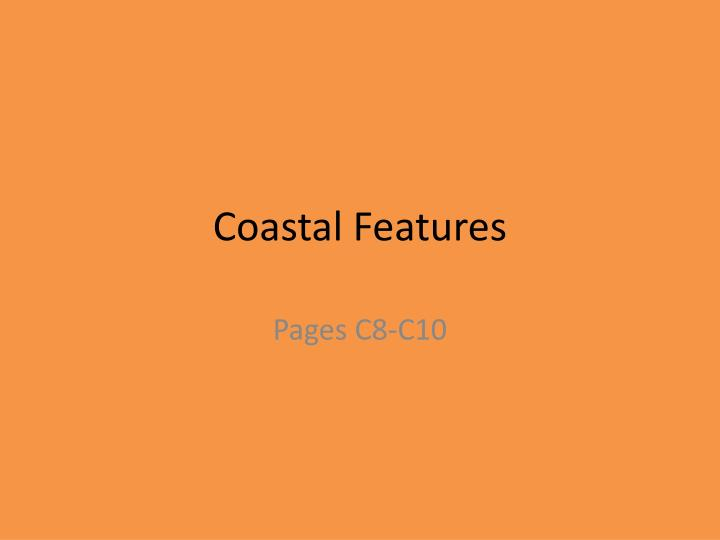 PPT - Coastal Features PowerPoint Presentation - ID:6848128