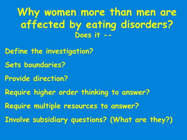 Why women more than men are affected by eating disorders?