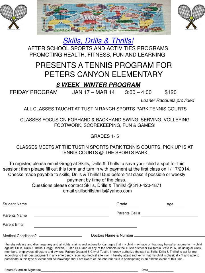 PRESENTS A TENNIS PROGRAM FOR    PETERS CANYON ELEMENTARY