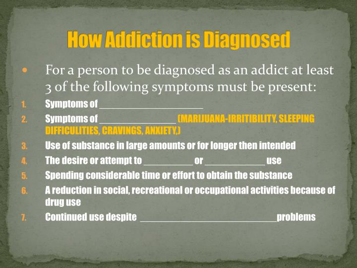 How Addiction is Diagnosed