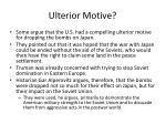 ulterior motive