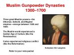 muslim gunpowder dynasties 1300 1700