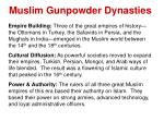 muslim gunpowder dynasties