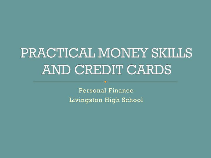 practical money skills and credit cards n.