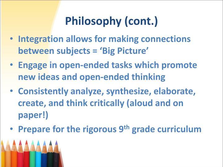 Philosophy (cont.)