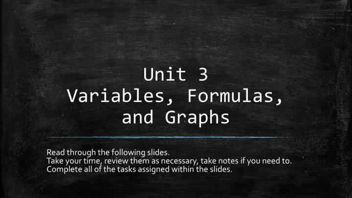 unit 3 variables formulas and graphs n.