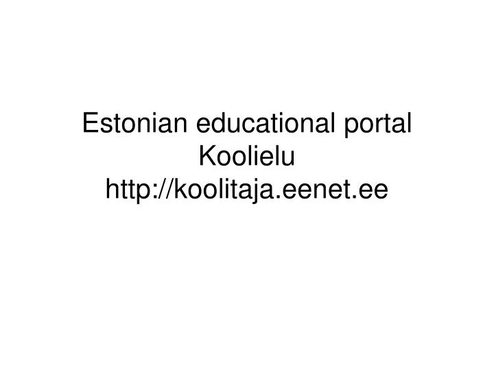 estonian educational portal koolielu http koolitaja eenet ee n.