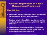 contact negotiation in a risk management framework
