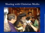 sharing with christian media