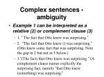 complex sentences ambiguity