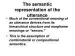 the semantic representation of the utterance