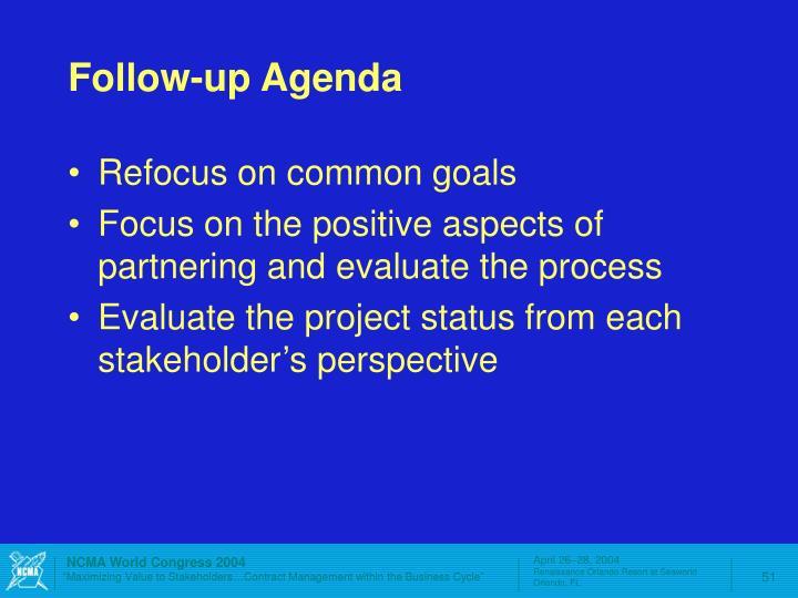 Follow-up Agenda