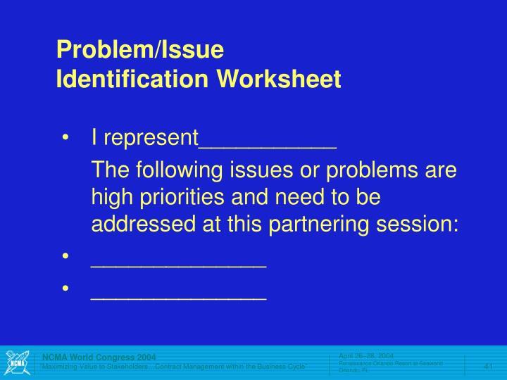 Problem/Issue Identification Worksheet