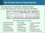 we provide easy to read reports