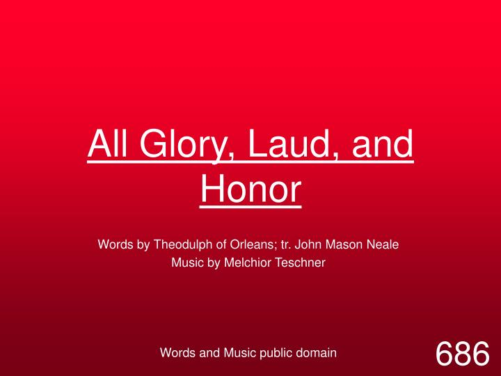 all glory laud and honor n.