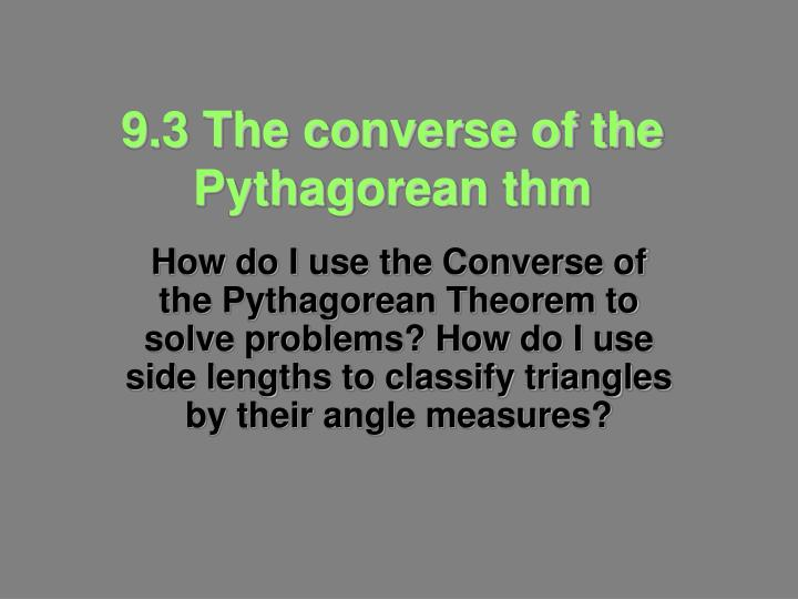9 3 the converse of the pythagorean thm n.