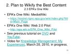 2 plan to wikify the best content 2 3 epa s one wiki1