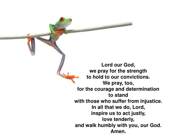 Lord our God,