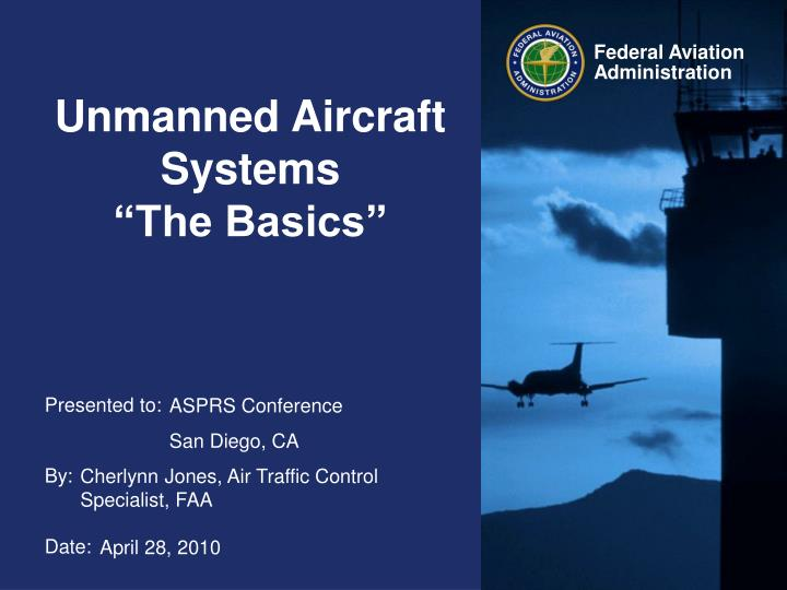 unmanned aircraft systems the basics n.
