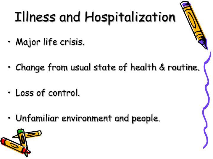 Illness and Hospitalization