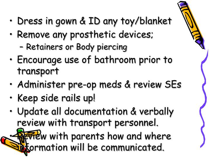 Dress in gown & ID any toy/blanket
