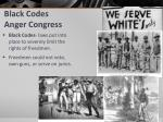 black codes anger congress