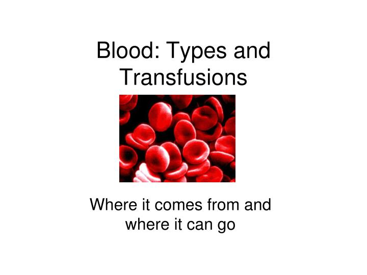 blood types and transfusions n.