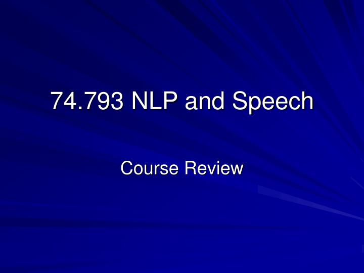 74 793 nlp and speech n.