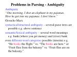 problems in parsing ambiguity