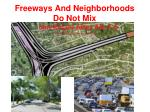 freeways and neighborhoods do not mix