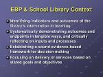 ebp school library context