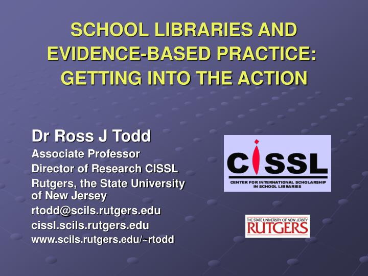school libraries and evidence based practice getting into the action n.