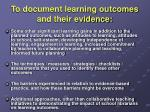 to document learning outcomes and their evidence1