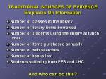 traditional sources of evidence emphasis on information