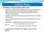 fallout rate
