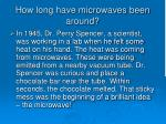 how long have microwaves been around