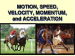 motion speed velocity momentum and acceleration