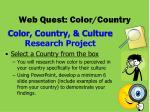 web quest color country