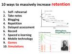 10 ways to massively increase retention