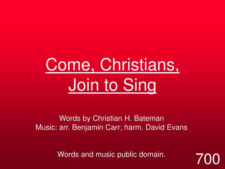 come christians join to sing n.