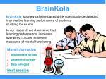 brainkola