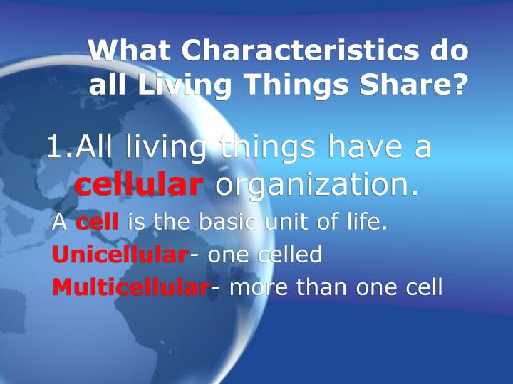 What Characteristics Do All Living Things Share