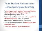 from student assessment to enhancing student learning