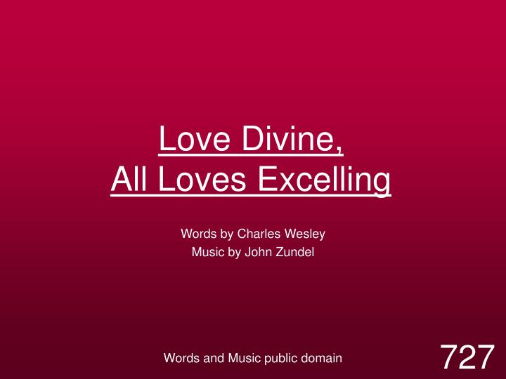 love divine all loves excelling n.