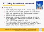 eu policy framework continued